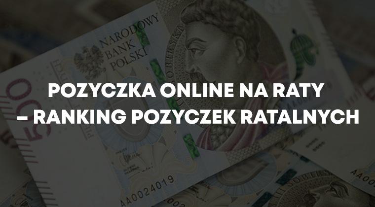 Pożyczka online na raty – ranking pożyczek ratalnych